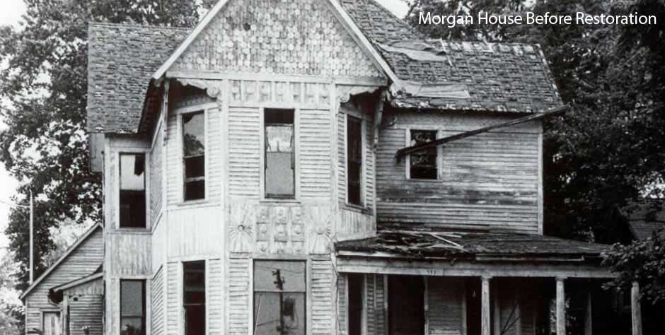 Morgan House before restoration